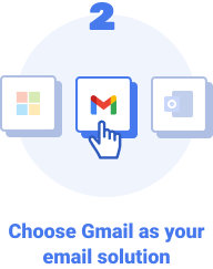 Choose Gmail as your email solution.