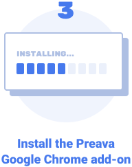 Install the Preava Google Chrome add-on.