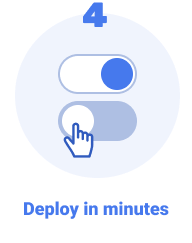 Deploy in minutes.